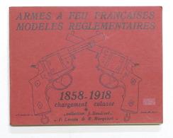 Militaria - J. Boudriot - Armes A Feu Francaises 1858 . 1918 - Ed. 1969 - Libros, Revistas, Cómics