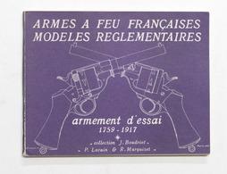 Militaria - J. Boudriot - Armes A Feu Francaises 1759 . 1917 - Ed. 1971 - Libros, Revistas, Cómics