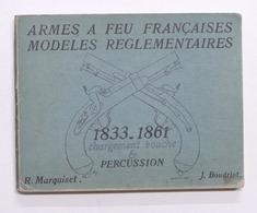 Militaria - J. Boudriot - Armes A Feu Francaises 1833 . 1861 - Ed. 1967 - Libros, Revistas, Cómics
