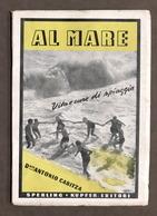 Elioterapia - Antonio Cabitza - Al Mare - Vita E Cure Di Spiaggia - 1^ Ed. 1942 - Libros, Revistas, Cómics