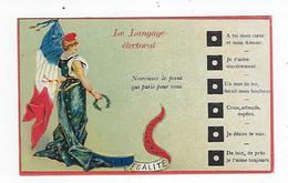 CPA - Le Langage électoral - Patriotique - Amour - Couples - Marianne - République Française - Couples