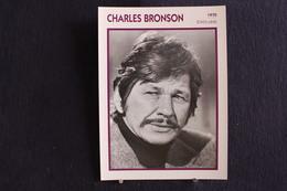 Sp-Acteur, Américain, 1970 -  Charles Bronson Né En 1921, En Pennsylvanie,  Mort En 2003 à Los Angeles (Californie). - Acteurs