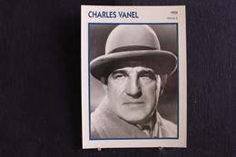 Sp-Acteur, 1935 - Charles Vanel Est Un Acteur Et Réalisateur Français, Né En 1892 à Rennes,  Mort En 1989 à Cannes. - Acteurs