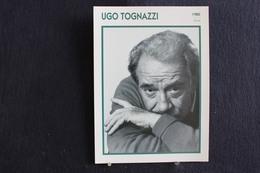 Sp-Acteur,et Réalisateur Italien.1980 - Ugo Tognazzi, Né En 1922 à Crémone Et Mort En 1990 à Rome. - Acteurs