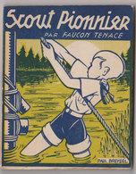 Scoutisme Scout Pionnier 1936 - Scoutisme