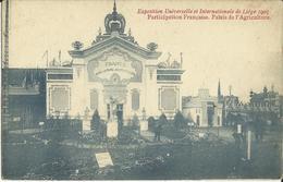 Liége -- Exposition Universelle Et Internationale De Liége 1905 - Palais De L' Agriculture.    (2 Scans) - Liege