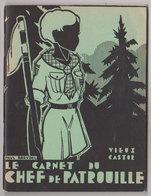 Scoutisme  Le Carnet Du Chef De Patrouille - Scoutisme