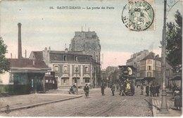 FR93 SAINT DENIS - 14 - Colorisée - Porte De Paris - Tramway - Animée - Belle - Saint Denis