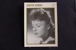 Sp-Actrice, Française, 1945 - Odette Joyeux , Née En 1914 à Paris 14e Et Morte En 2000 à Grimaud (Var). - Acteurs