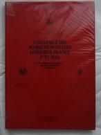 Catalogue Des Marques Postales Linéaires France 1792-1832 + Marques Manuscrites Des Distributions 1792-1818 Pothion 1987 - Francia