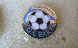G.S. Bakia Cesenatico Calcio Distintivi FootBall Pins Soccer Spilla Italy - Calcio