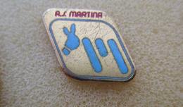 A.S. Martina Franca Calcio Distintivi FootBall Pins Soccer Spilla Italy Taranto Puglia - Calcio