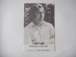 Chanteur Variété Flamande Belgique : Francis GUNTLER ( Aangeboden Door Het Nieuwsblad ) - Chanteurs & Musiciens