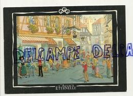 Alsace Eternelle. Animation D'une Rue Dans Une Ville Du Vignoble. Dessin De G. Ratkoff. Pfister Editions - Illustrateurs & Photographes
