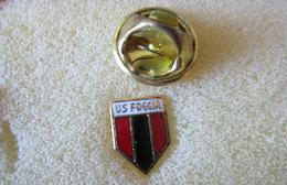 U.S.. Foggia Calcio Distintivi FootBall Pins Soccer Spilla Italy Puglia - Calcio