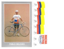 CARTE CYCLISME PABLO WILCHES TEAM MANZANA POSTOBON 1989 - Ciclismo