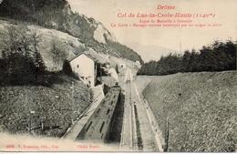 Col De Lus La Croix Haute - La Gare - Non Classificati