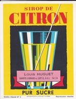 ETIQUETTE---47----SAINTE-LIVRADE--Louis HUGUET--sirop De Citron--pur Sucre--voir 2 Scans - Etiquettes