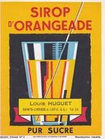 ETIQUETTE---47----SAINTE-LIVRADE--Louis HUGUET--sirop D'orangeade--pur Sucre--voir 2 Scans - Etiquettes