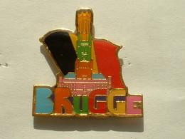 PIN'S VILLE DE BRUGGE - BELGIQUE - Villes