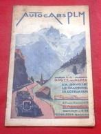 Autocars PLM La Route Des Alpes Savoie Dauphiné Côte D'Azur Ets Repellin Et Traffort Grenoble Années 30 - Dépliants Touristiques