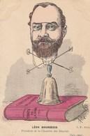 CPA Politique Caricature Satirique Léon BOURGEOIS Chambre Des Députés Girouette Cloche Illustrateur A. PICK (2 Scans) - Satiriques