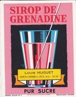 ETIQUETTE---47----SAINTE-LIVRADE--Louis HUGUET--sirop De Grenadine--pur Sucre--voir 2 Scans - Etiquettes
