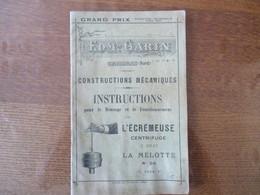 CAMBRAI EDMOND GARIN CONSTRUCTIONS MECANIQUES INSTRUCTIONS POUR LE FONCTIONNEMENT DE L'ECREMEUSE LA MELOTE 1914 - Werbung