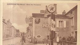 52 /  Dancevoir : Hotel Des Voyageurs , Pompe Essence Gros Plan    ///  REF  AOUT. 19  //   BO.52 - Francia