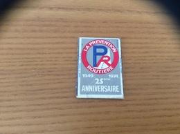 """Ancienne étiquette De Boîte D'allumettes SEITA """"LA PREVENTION ROUTIERE 1974 25eme ANNIVERSAIRE"""" (chromo) - Boites D'allumettes - Etiquettes"""