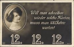 Cp Besonderes Datum, 12 12 1912, Will Man Schreiben Wieder Solche Karten, 100 Jahre, Frauenportrait - Ansichtskarten