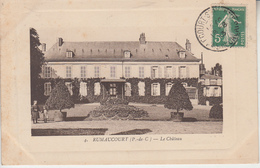 RUMAUCOURT - Le Château  PRIX FIXE - Frankreich