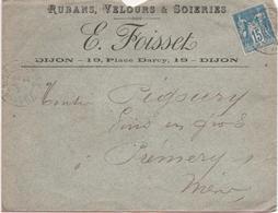 Enveloppe à Entête - RUBANS,VELOURS,SOIERIES, E.FOISSETS à DIJON (21) 22/09/1897 Oblitéré DIJON, PREMERY- Timbre Sage 15 - Postmark Collection (Covers)