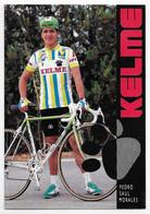 CARTE CYCLISME PEDRO SAUL MORALES TEAM KELME 1989 - Cyclisme