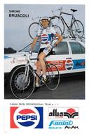 CARTE CYCLISME SIMONE BRUSCOLI TEAM PEPSI 1989 - Cyclisme