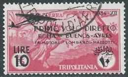 1934 TRIPOLITANIA POSTA AEREA USATO VOLO ROMA BUENOS AYRES 10 LIRE - UR31-4 - Tripolitania