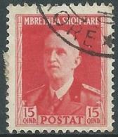 1939-40 ALBANIA USATO SERIE ORDINARIA 15 Q - UR29-3 - 9. Occupazione 2a Guerra (Italia)