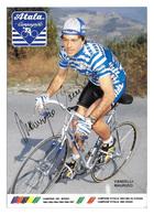 CARTE CYCLISME MAURIZIO VANDELLI SIGNEE TEAM ATALA 1989 - Cyclisme