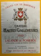 11459 - Château Hautes Gallevesses 1980 Lalande De Pomerol - Bordeaux