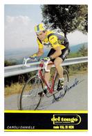 CARTE CYCLISME DANIELE CAROLI SIGNEE TEAM DEL TONGO 1989 - Cyclisme