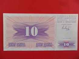 Bosnia 10 Dinara 1992, P-10a, Price For 1 Pcs - Bosnië En Herzegovina