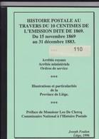 BELGIQUE HISTOIRE POSTALE AU TRAVERS DU 10 CENTIMES DE L EMISSION 1869 Par FOULON 218 Pages - Filatelie En Postgeschiedenis