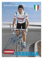 CARTE CYCLISME CLAUDIO CHIAPPUCCI SIGNEE TEAM CARRERA 1989 - Cyclisme