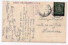 1934 YUGOSLAVIA, SLOVENIA, KOCA NA MAVRAH, TPO 72 BOH. BISTRICA- LJUBLJANA TO KRUSEVAC, USED ILLUSTRATED POSTCARD - Yugoslavia