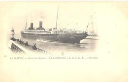 """Le Havre - Sortie Du Steamer """"La Lorraine"""" De La C.G.T. - Port"""