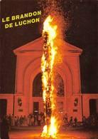 Luchon Le Brandon Feu De La Saint Jean - Luchon