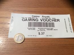 """Ticket De Paiement """"Casino Royale - GAMING VOUCHER"""" Las Vegas USA - Monnaies & Billets"""
