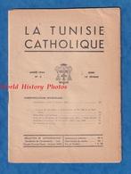 Revue Ancienne De 1944 - LA TUNISIE CATHOLIQUE - N° 3 - 10 Février - Quelque Publicité Sur Tunis - Zeitungen