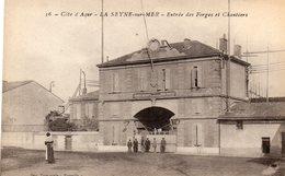 83 LA SEYNE ENTREE DES FORGES ET CHANTIERS ANIMEE - La Seyne-sur-Mer