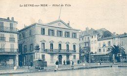 83 LA SEYNE  SUR MER L' HOTEL DE VILLE ANIMEE VESPASIENNE HOTEL RESTAURANT CENTRAL - La Seyne-sur-Mer